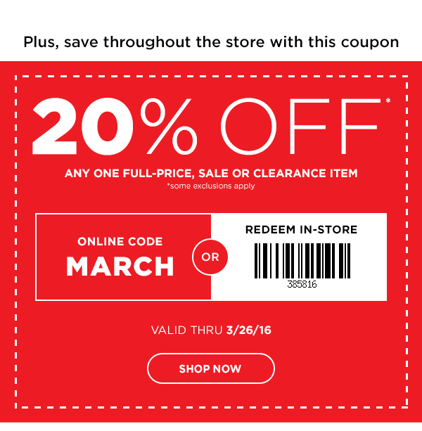 20% OFF Any One Full-Price, Sale Or Clearance item. Use Promo Code: MARCH